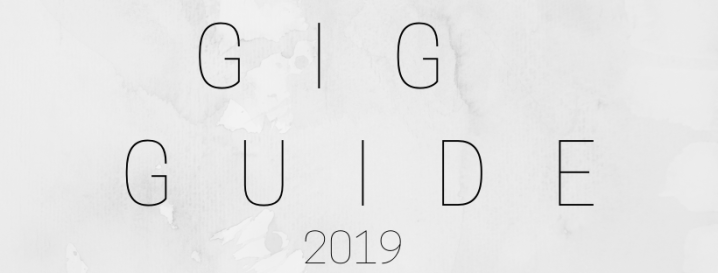 GIG GUIDE 2019 // SO FAR