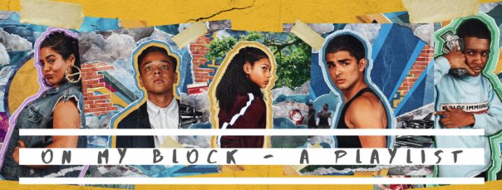 On My Block – APlaylist