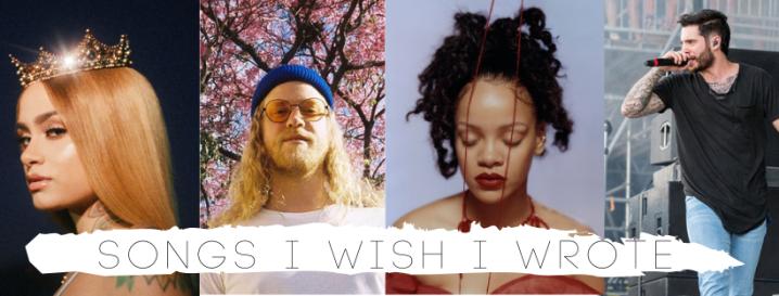 Songs I Wish IWrote