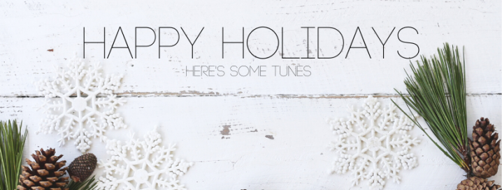 Happy Holidays … Here's Some Music